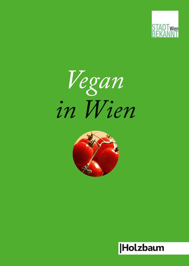 Vegan in Wien als Taschenbuch