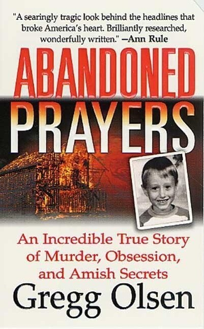 Abandoned Prayers: An Incredible True Story of Murder, Obsession, and Amish Secrets als Taschenbuch