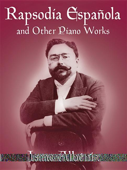 Rapsodia Espanola and Other Piano Works als Taschenbuch
