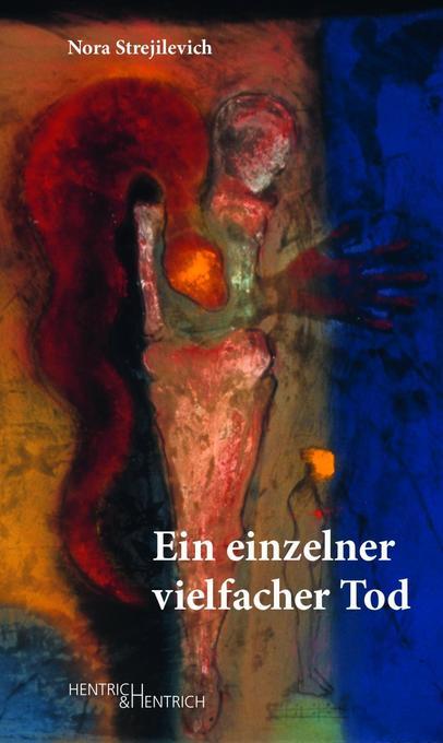 Ein einzelner vielfacher Tod als Buch von Nora Strejilevich