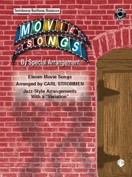 "Movie Songs by Special Arrangement (Jazz-Style Arrangements with a ""Variation""): Trombone / Baritone / Bassoon, Book & CD als Taschenbuch"