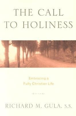 The Call to Holiness: Embracing a Fully Christian Life als Taschenbuch