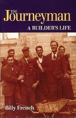 The Journeyman: A Builders Life als Taschenbuch
