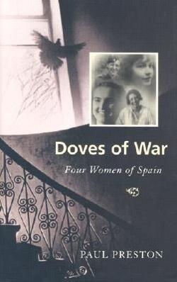 Doves of War: Four Women of Spain als Buch