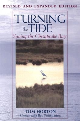 Turning the Tide: Saving the Chesapeake Bay als Taschenbuch