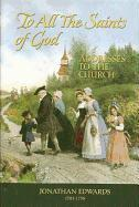 To All the Saints of God: Addresses to the Church als Buch