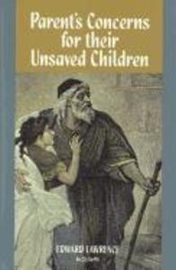 Parent's Concerns for Their Unsaved Children als Taschenbuch