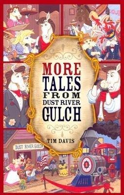 More Tales from Dust River Gulch als Taschenbuch