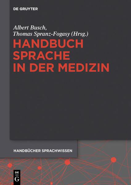 Handbuch Sprache in der Medizin als Buch