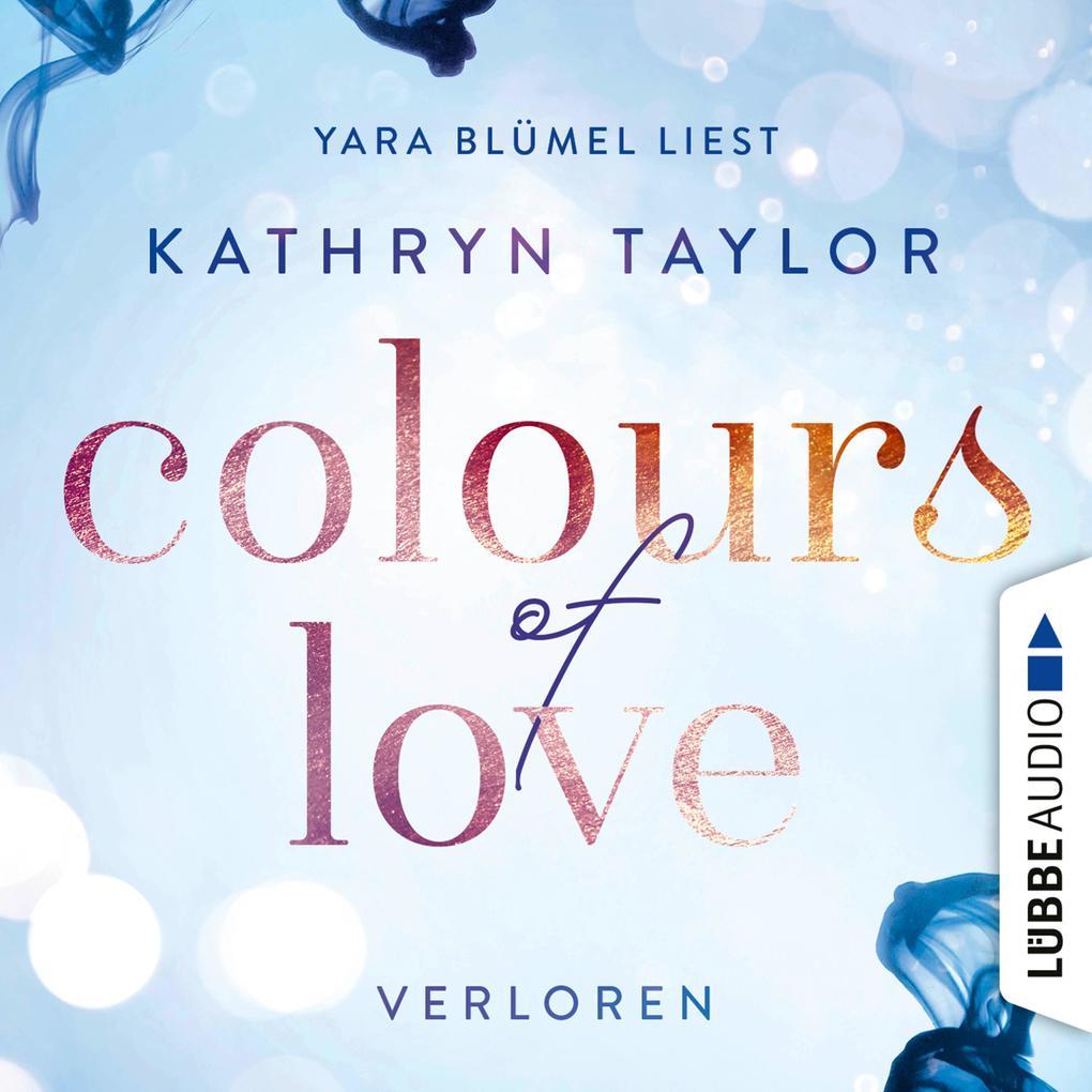 Colours of Love 03 - Verloren als Hörbuch Download