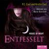 House of Night 11 - Entfesselt