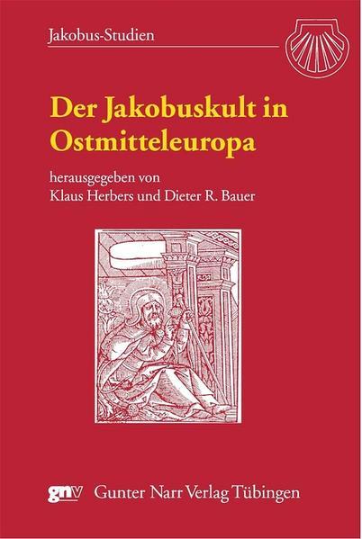 Der Jakobuskult in Ostmitteleuropa als Buch