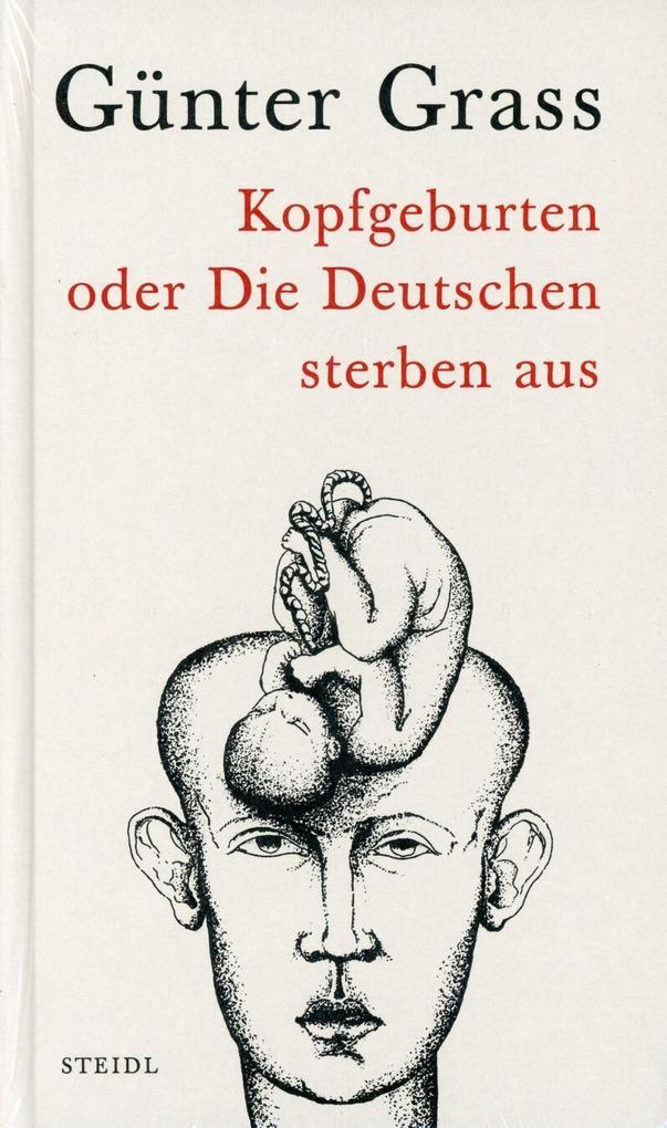 Werkausgabe 10. Kopfgeburten oder Die Deutschen sterben aus als Buch