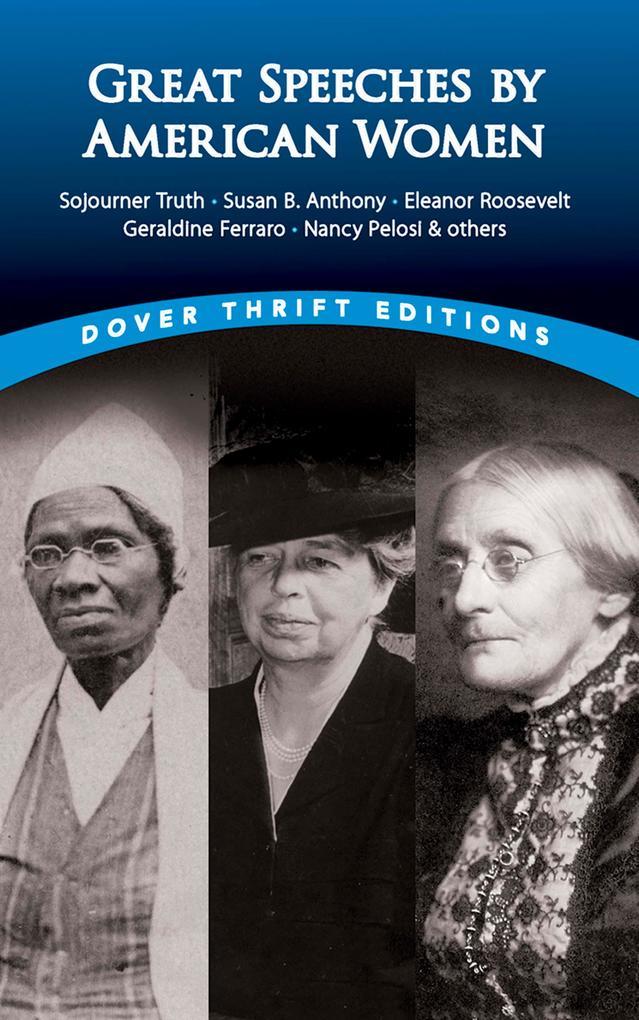 Great Speeches by American Women als eBook von James Daley
