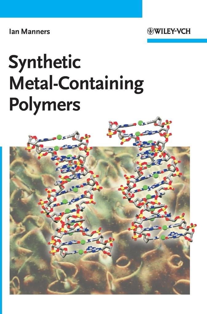 Synthetic Metal-Containing Polymers als Buch