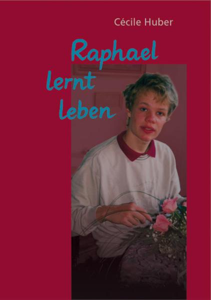 Raphael lernt leben als Buch