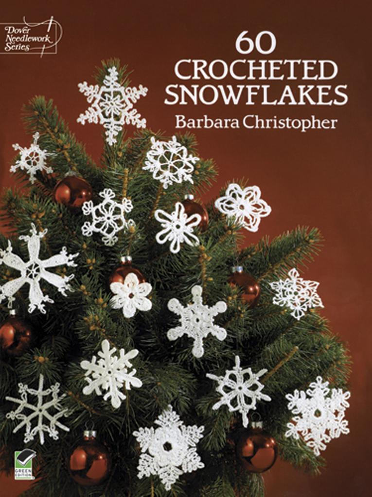 60 Crocheted Snowflakes als eBook