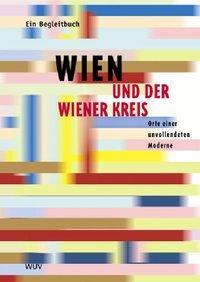 Wien und der Wiener Kreis als Buch