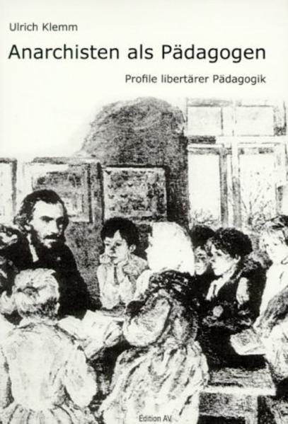 Anarchisten als Pädagogen als Buch