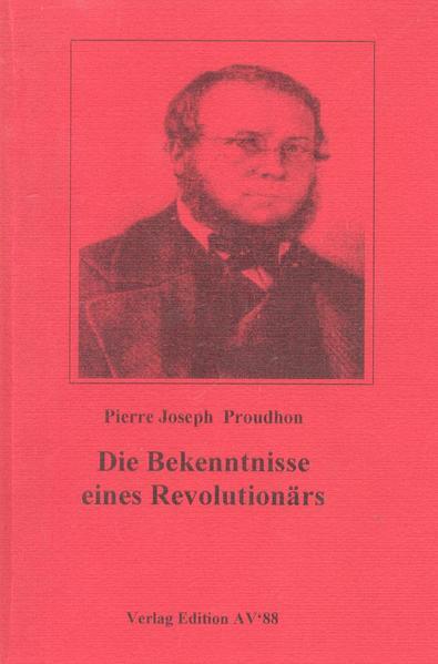 Die Bekenntnisse eines Revolutionärs als Buch