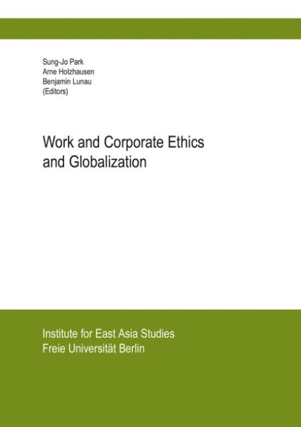 Work and Corporate Ethics and Globalization als Buch