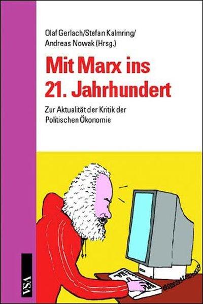 Mit Marx ins 21. Jahrhundert als Buch