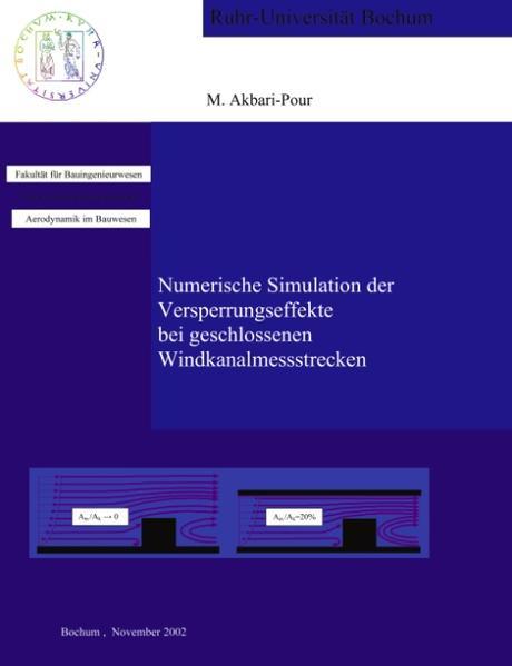 Numerische Simulation der Versperrungseffekte bei geschlossenen Windkanalmessstrecken als Buch