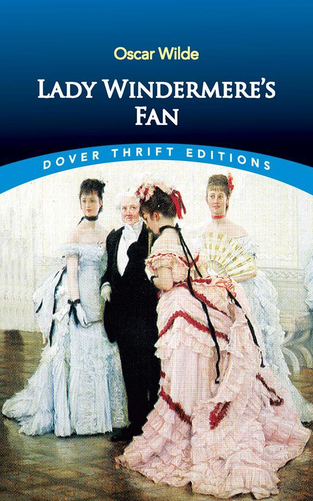 Lady Windermere's Fan als eBook