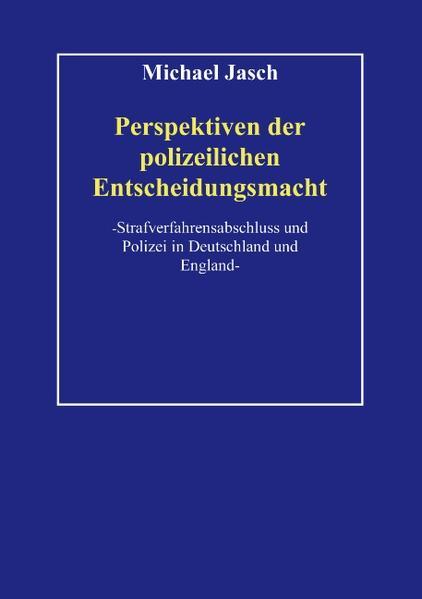 Perspektiven polizeilicher Entscheidungsmacht. als Buch