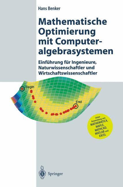 Mathematische Optimierung mit Computeralgebrasystemen als Buch