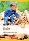 Projektarbeit mit Kindern: Holz