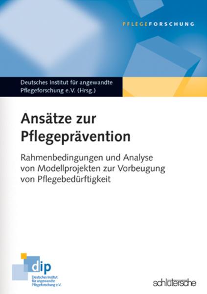 Ansätze zur Pflegeprävention als Buch