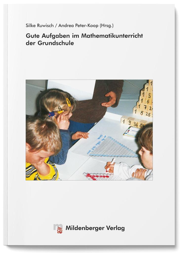Gute Aufgaben im Mathematikunterricht der Grundschule als Buch (kartoniert)