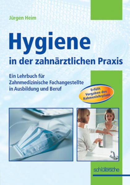 Hygiene in der zahnärztlichen Praxis als Buch