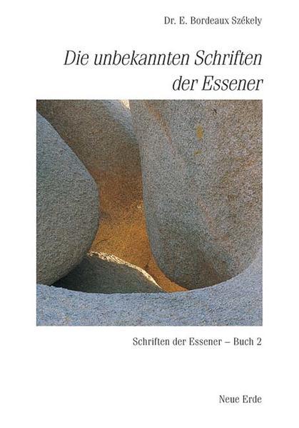 Die unbekannten Schriften der Essener als Buch