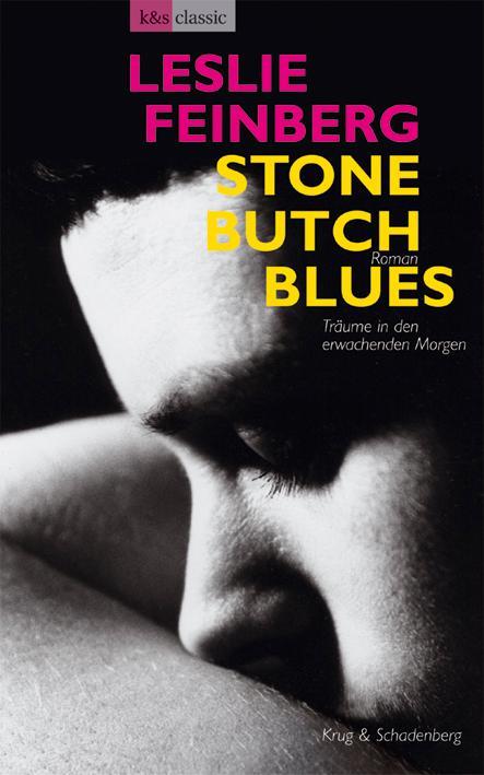Stone Butch Blues - Träume in den erwachenden Morgen als Buch