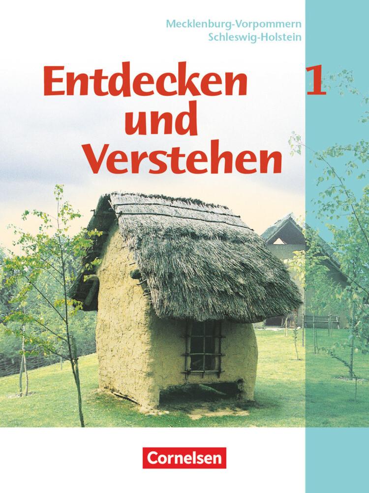 Entdecken und Verstehen 1. GES, HS, RS. Schleswig-Holstein, Mecklenburg-Vorpommern als Buch