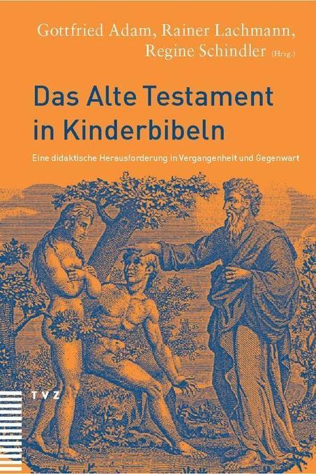 Das Alte Testament in Kinderbibeln als Buch