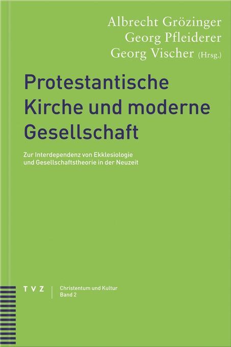 Protestantische Kirche und moderne Gesellschaft als Buch