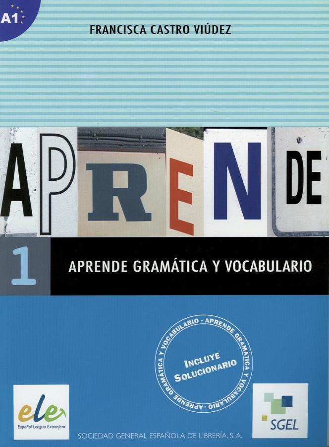Aprende gramática y vocabulario 01 als Buch von Francisca Castro Viúdez