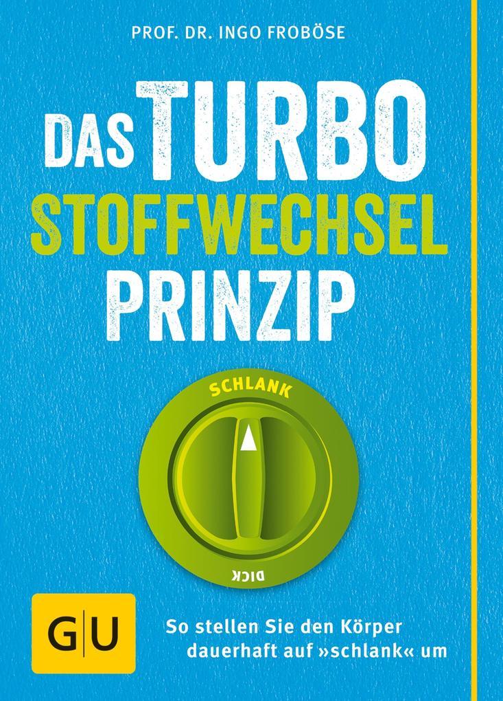 Das Turbo-Stoffwechsel-Prinzip als eBook