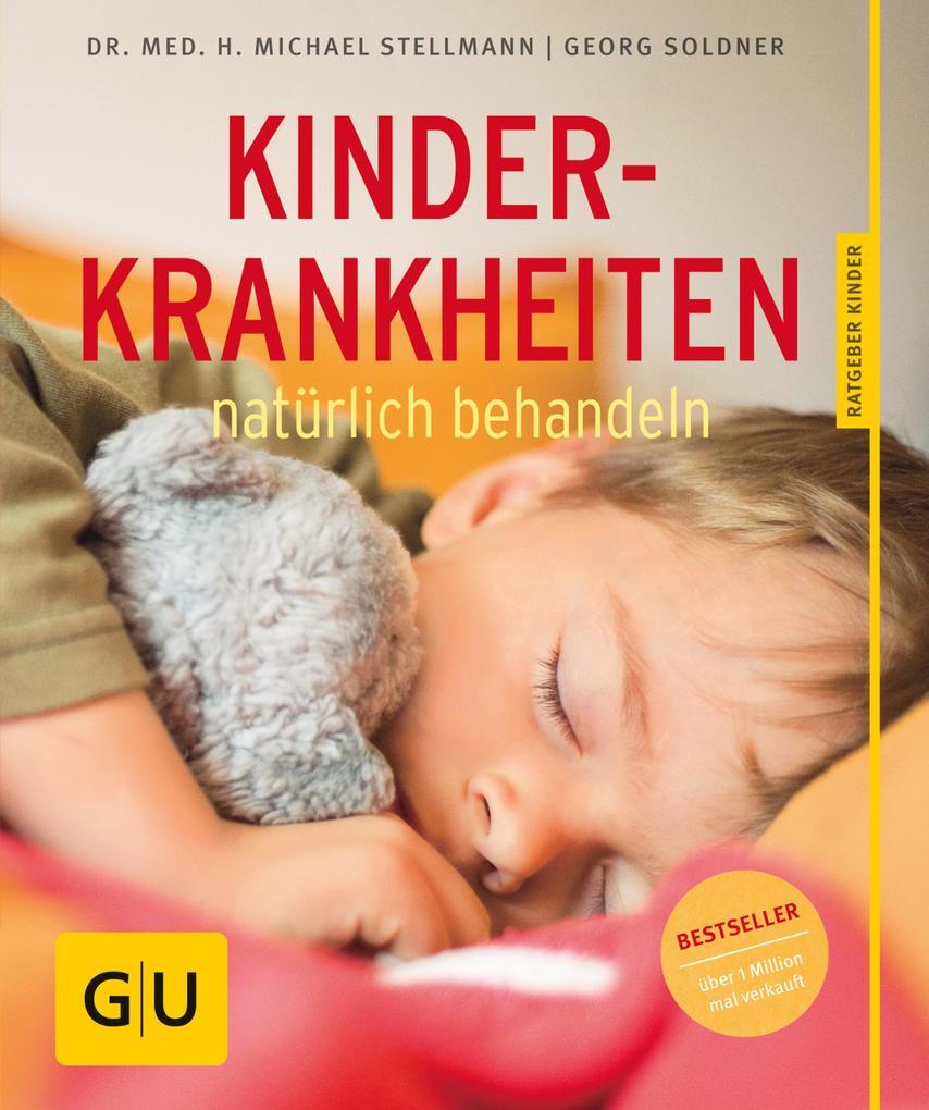Kinderkrankheiten natürlich behandeln als eBook