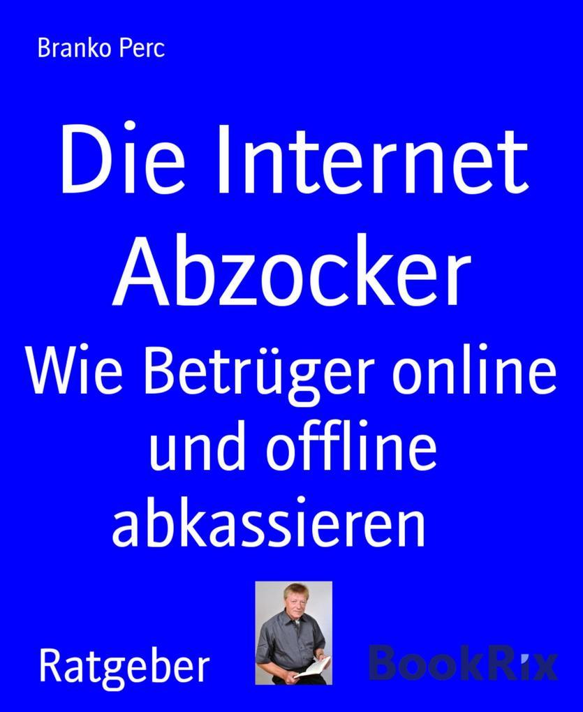 Die Internet Abzocker als eBook epub