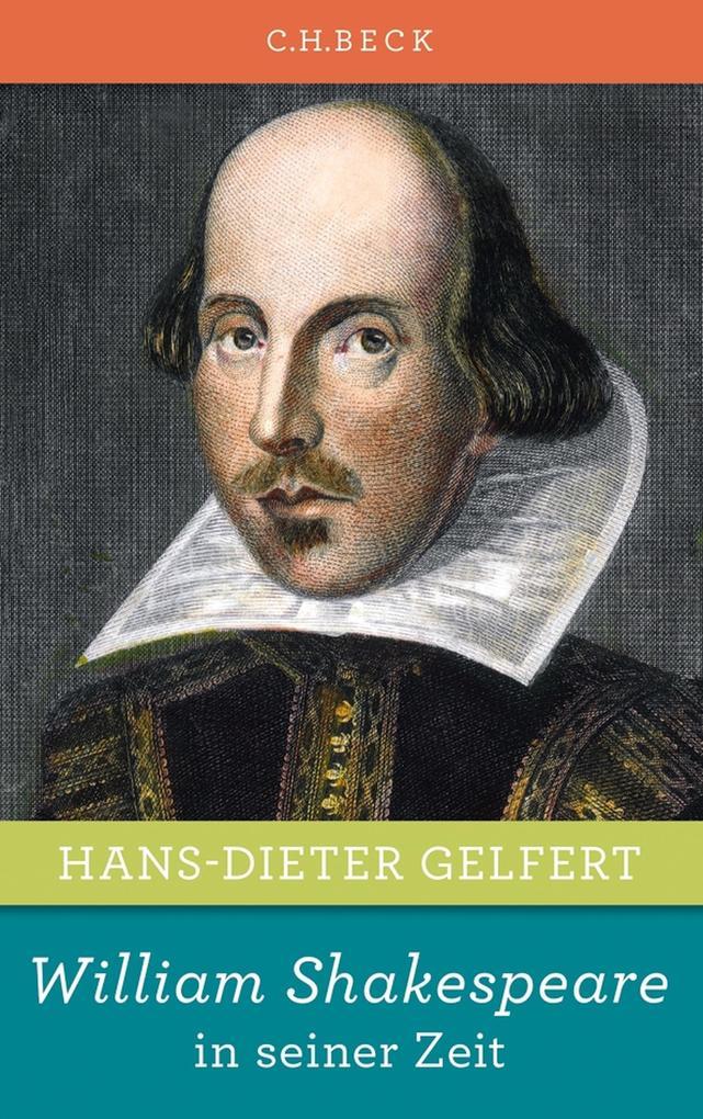 William Shakespeare in seiner Zeit als eBook