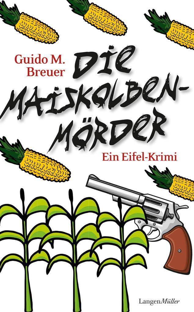 Die Maiskolbenmörder als eBook
