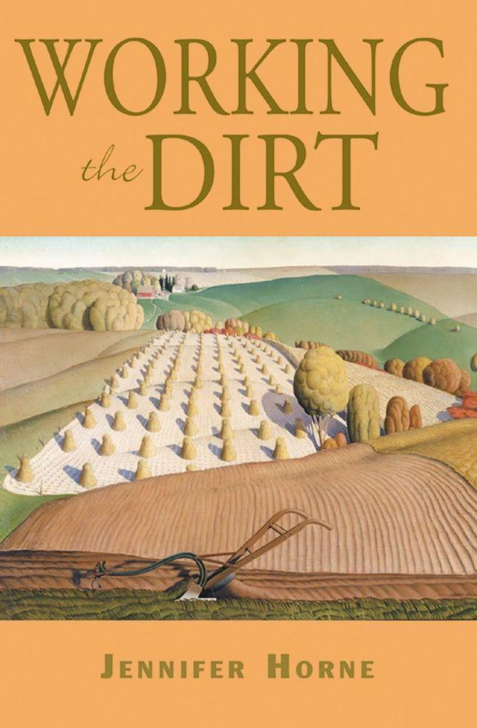 Working the Dirt: An Anthology of Southern Poets als Taschenbuch