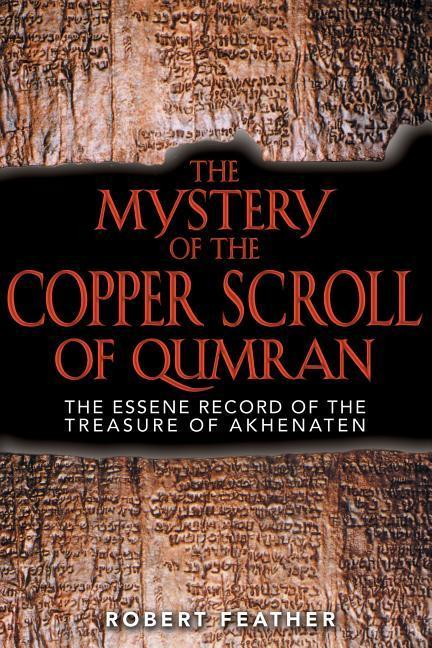 The Mystery of the Copper Scroll of Qumran: Aboriginal Tales of the Ancestral Powers als Taschenbuch