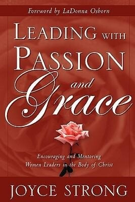 Leading with Passion and Grace als Taschenbuch