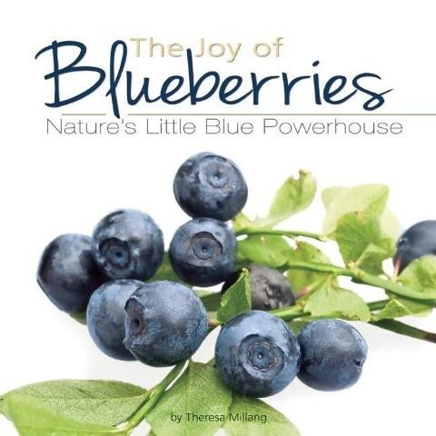 The Joy of Blueberries: Nature's Little Blue Powerhouse als Taschenbuch