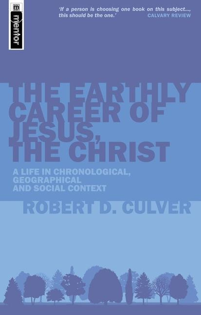 The Earthly Career of Jesus, the Christ als Taschenbuch